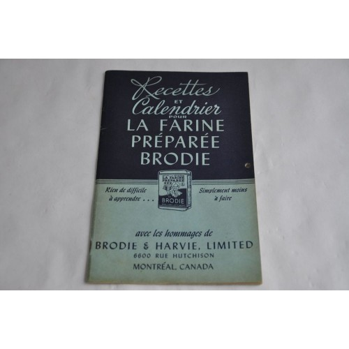 Recettes et calendrier Farine Brodie 1945-1948