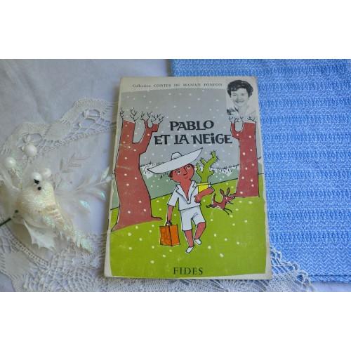 Maman Fonfon conte Pablo et la neige