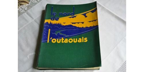 Le nord de l'Outaouais, Le Droit, Ottawa, 1938