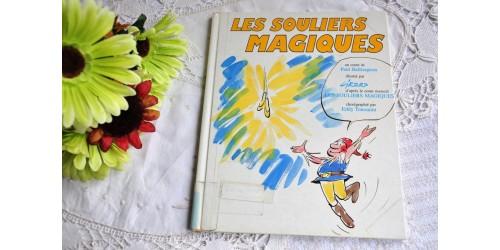 Baillargeon et Girerd, Les souliers magiques