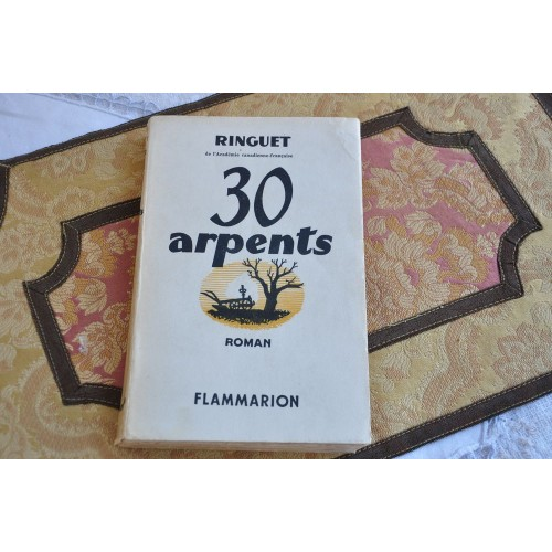 Ringuet, 30 arpents, Flammarion, 1938