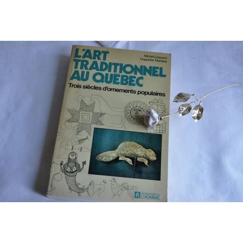 Lessard-Marquis, L'art traditionnel au Québec