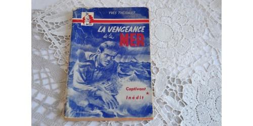 Yves Thériault, La vengeance de la mer